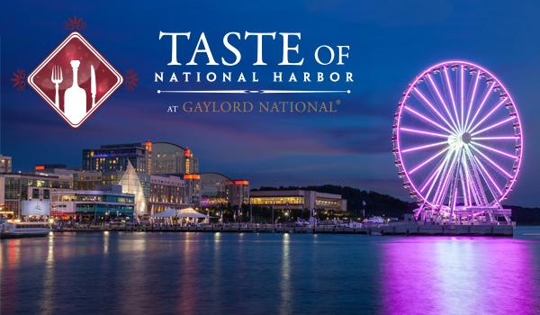 gaylord-nationals-taste-national-harbor